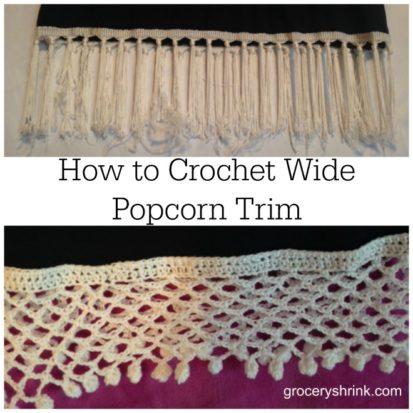 How to crochet wide popcorn trim